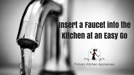 Insert a faucet into the kitchen at an easy go best kitchen faucet kitchen faucet another issue crops up when you dont find a plumber on the immediacy hence no other way but you got to do it all by yourself solutioingenieria Image collections