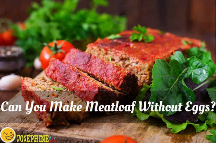 Can You Make Meatloaf Without Eggs? Yes, you can!