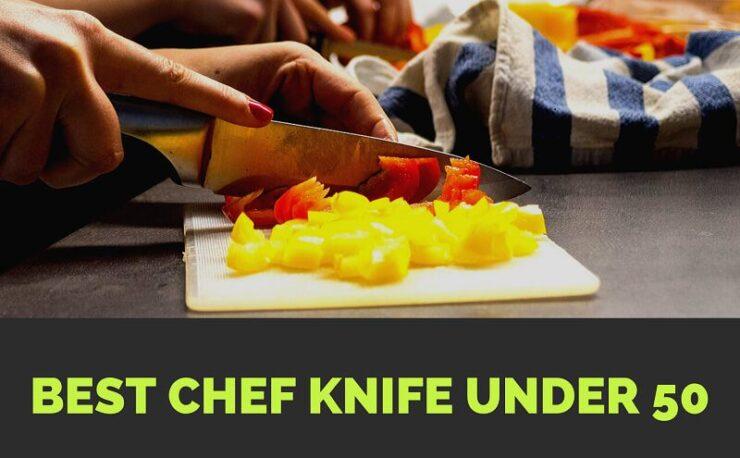 Chef Knife Under 50