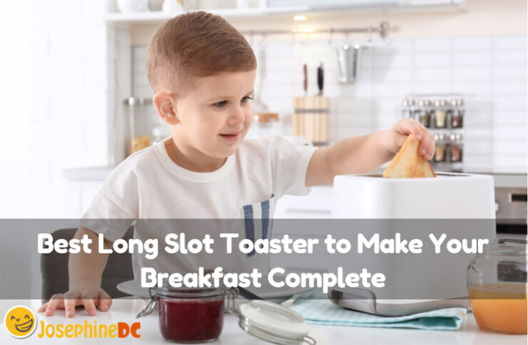 Are you wishing for a perfect toast? No need to look for more! Here is the top 5 of the best long slot toaster to make your morning perfect. Read on!