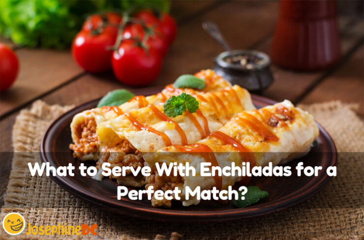 Do you have enchiladas for tonight? Do you know what to serve with enchiladas for a perfect match? These picks will be a sure click! Read more!