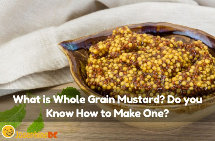Are you familiar with whole grain mustard? I have tried making my own recipe. Are you interested in making one? I will teach you how!