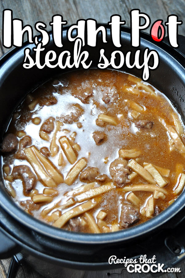 instant pot Steak Soup
