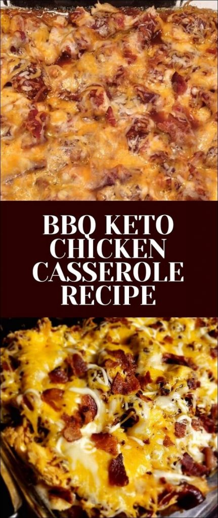 BBQ keto chicken casserole