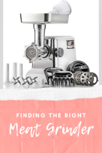 Finding the right meat grinder