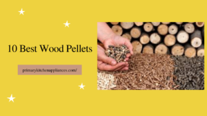 best wood pellets