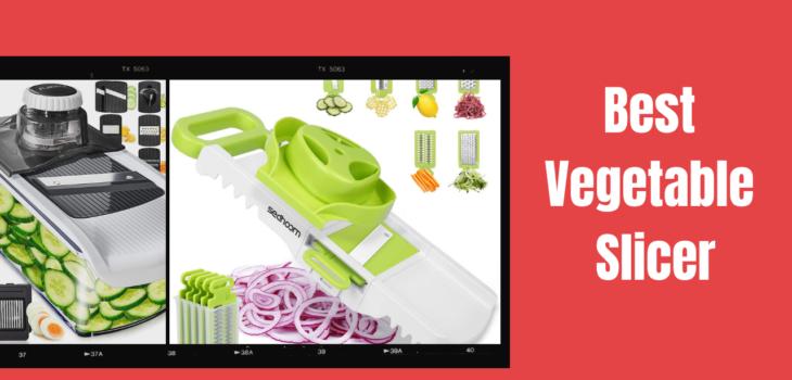 Best Vegetable Slicer