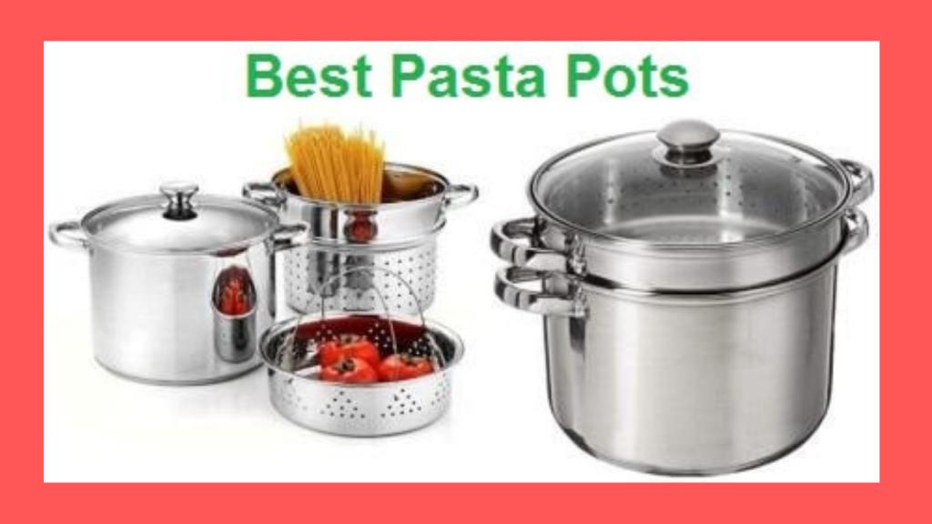 Best Pasta Pots