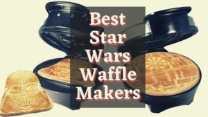 Best Star Wars Waffle Makers